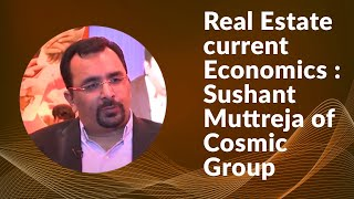Real Estate current Economics   Sushant