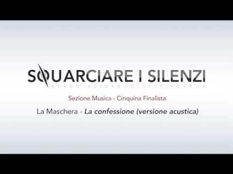 La confessione (canzone vincitrice) - LA MASCHERA
