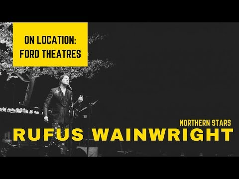 Rufus Wainwright | The Music Center On Location 2017