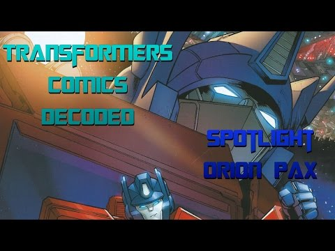 IDW: The Transformers Spotlight Orion Pax: Transformers Comics Decoded