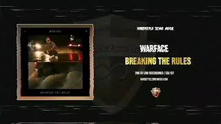 Warface - Breaking The Rules (Extended Mix)