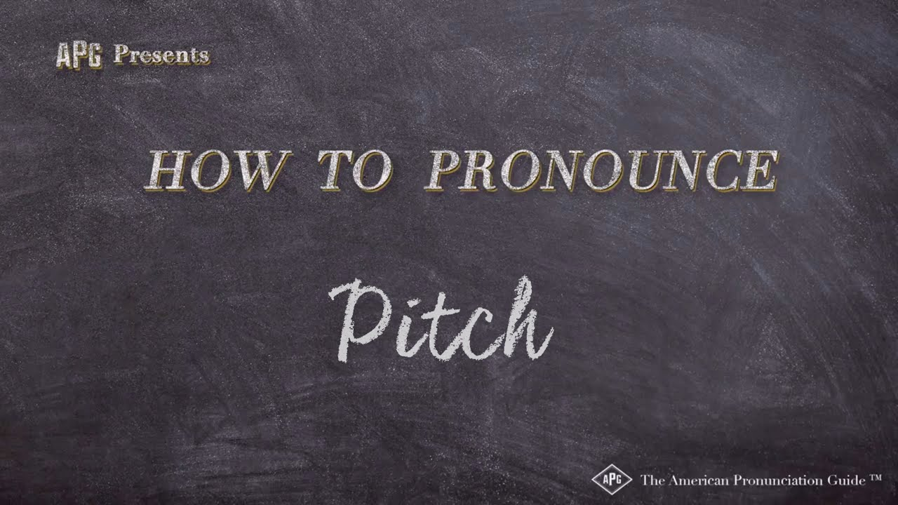 How to Pronounce Pitch  Pitch Pronunciation