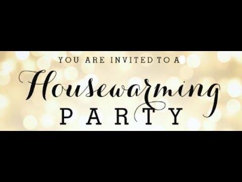Housewarming Party - YouTube