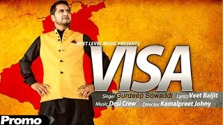 Visa - Gurdeep Sowaddi | Promo |  Latest Punjabi Song