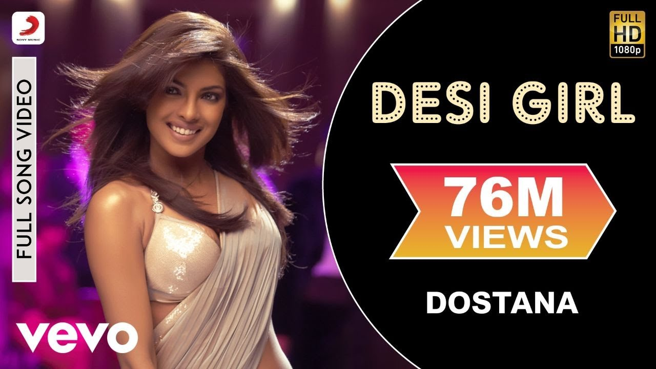 Desi girl dostana mp3 download.