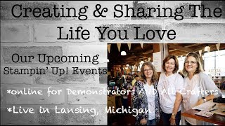 Stampin' Up! Holiday Catalog Online Events!  Live Lansing Event!  Join Our Fun!