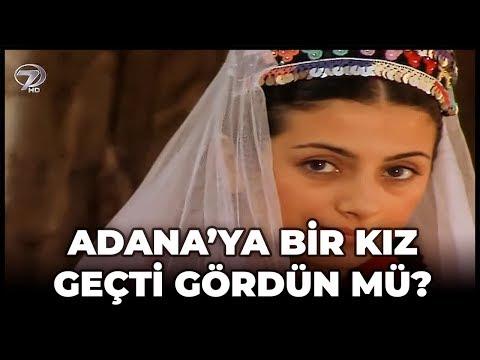 Adana'ya Bir Kız Geçti Gördün Mü? - Kanal 7 TV Filmi