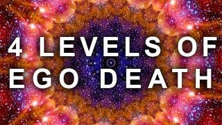 Gambar cover 4 LEVELS OF THE EGO DEATH EXPERIENCE | (PSYCHEDELIC, ASTRAL REALM, SPIRITUAL, MEDITATION, LSD, DMT)