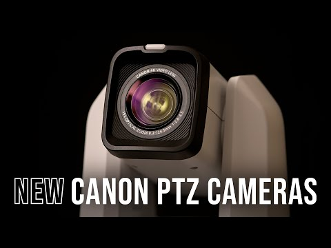 Canon Announces PTZ Cameras and IP Camera Controller; More Info at B&H Photo Video