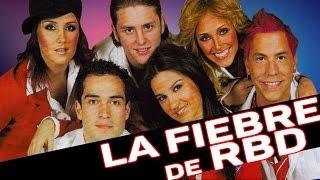 La fiebre de RBD/Rebelde (Lo Mejor de Ayer)