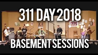 311 Day 2018 | Complete Basement Session with Mastered Audio | MOST AMAZING 311 SET EVER