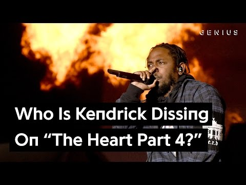 """Who Is Kendrick Lamar Dissing on """"The Heart Part 4""""? 