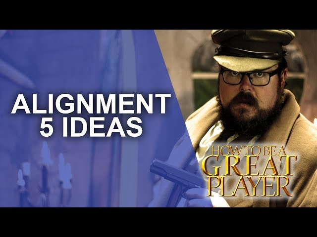 Great Role Player - Five ideas on how to use rpg Alignment - Player Character tips