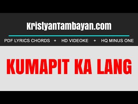 Kumapit Ka Lang Chords Lyrics MP3 Minus One Videoke Karaoke Instrumental