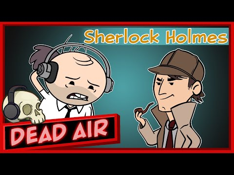 IS SHERLOCK HOLMES REAL? - Purgatony Presents: Dead Air | Episode 5