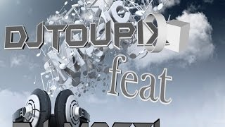 DJ MASTI FEAT DJTOUPIX [HOLLIDAY TIME VOL°1]
