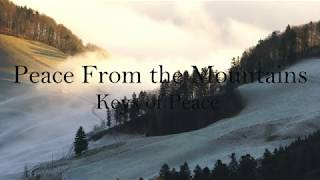 Peace From the Mountains - Relaxing Music by Keys of Peace