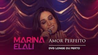 Marina elali amor perfeito
