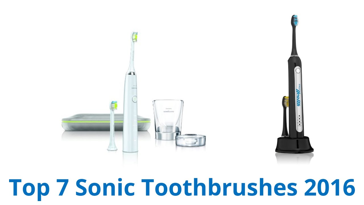 7 Best Sonic Toothbrushes 2016