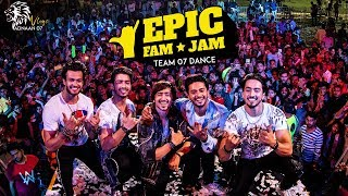 Team 07 Epic Fam Jam Dance Performance | Adnaan 07 | Mr. Faisu | Hasnain | Faiz | Saddu