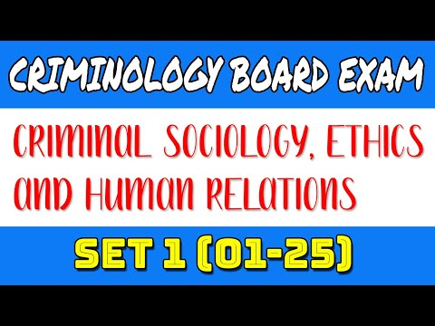 questions-for-criminologist-criminal-sociology,-ethics-and-human-relations-set-1