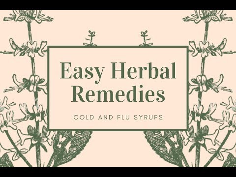 NATURAL COLD AND FLU REMEDIES -  SERIES VIDEO 1 / HERBAL SYRUP DECOCTIONS