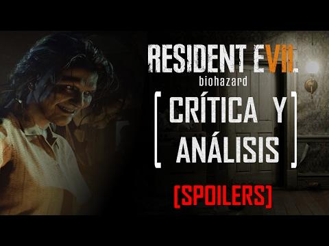 Crítica y Análisis a RESIDENT EVIL 7 [SPOILERS]