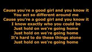 Drake - Hold On Were Going Home (Lyrics)