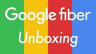 Unboxing of Google Fiber! Gigabit Internet - FAST!