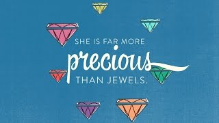 """""""She is far more precious than jewels"""" Proverbs 31   Bible Screen"""