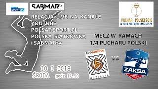 Siatkówka 1/4 Puchar Polski APP Krispol Września - ZAKSA Kędzierzyn-Koźle