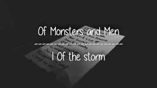 Of Monsters And Men - I Of The Storm | Subtitulado Al Español