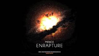 Mence- Enrapture (Original Mix)
