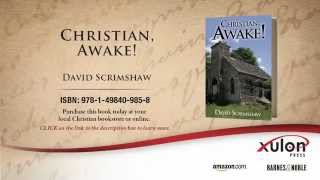 Xulon Press bookChristian, Awake!| David Scrimshaw
