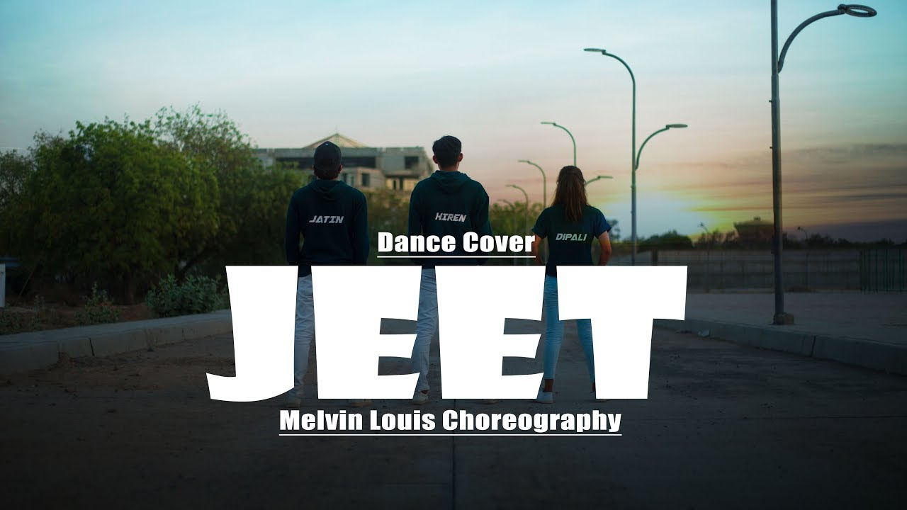 Jeet | Dance Cover | Melvin Louis Choreography