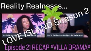 LOVE ISLAND US Season 2 *GOSSIP* Episode 21 Recap Rant Discussion Chat *VILLA DRAMA*