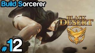 Black Desert #12 - Build Sorcerer