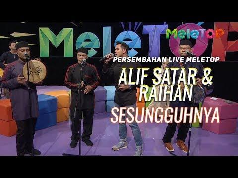 Free Download Sesungguhnya - Alif Satar & Raihan | Persembahan Live Meletop | Nabil & Neelofa Mp3 dan Mp4