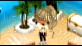 �������� ���� Avataria ~ The Chainsmokers ~ Don't let me down ft. Daya ������