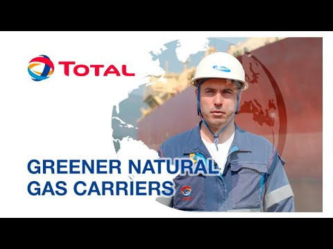 The Leaner, Greener Natural Gas Carrier of the Future | Total