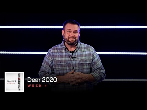 Dear 2020   Pastor Steve Forrester   Life Church Calvert