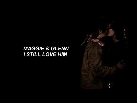 Maggie & Glenn   I Still Love Him
