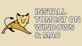Install Apache Tomcat Windows and MacOS