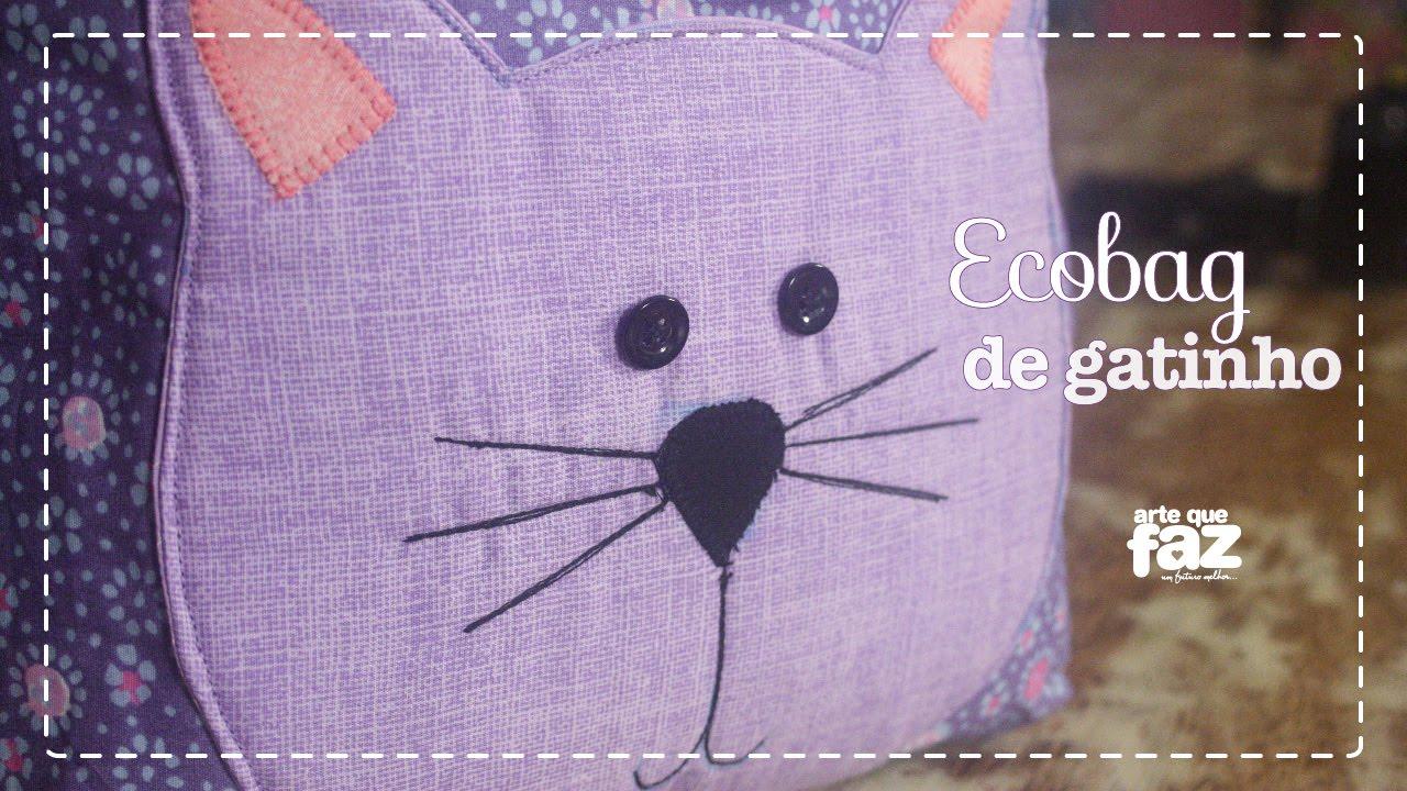 a908cbd5ac DIY - Ecobag de Gatinho (Stella Hoff) - YouTube