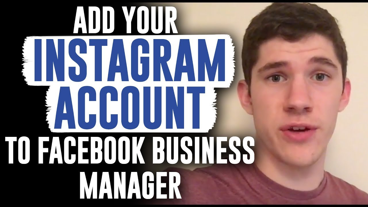 How to add your instagram account to facebook business manager youtube how to add your instagram account to facebook business manager malvernweather Images