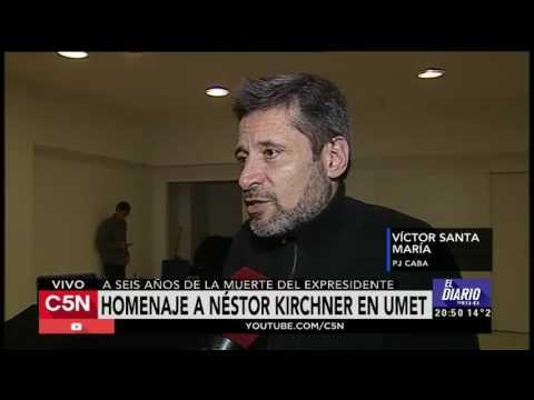 C5N -  Homenaje a Nestor Kirchner: Habla Víctor Santa María