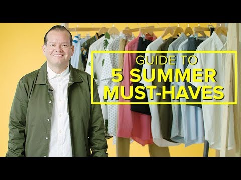 5 Key Summer Must Haves W/Andres Izquieta