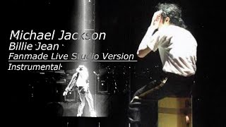 Michael Jackson — Billie Jean (Fanmade Live Studio Version) [Instrumental]