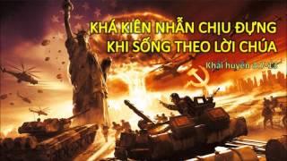 KHÁ KIÊN NHẪN CHỊU ĐỰNG KHI SỐNG THEO LỜI CHÚA - Mục sư Nguyễn Phi Hùng