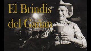 El Brindis del Gañan (Poema Loncco)